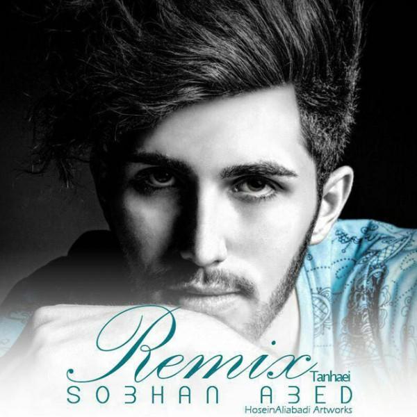 Sobhan Abed - Tanhaei (Remix)