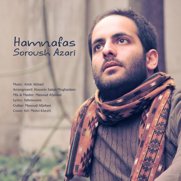 Soroush Azari - Hamnafas