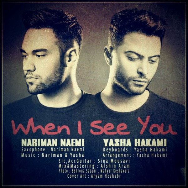 Yasha Hakami & Nariman Naemi - When I See You