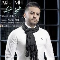 Afshin-MH-Kheili-Shike