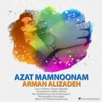 Arman-Alizadeh-Azat-Mamnoonam