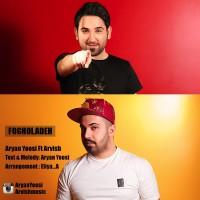 Aryan-Yoosi-Fogholadeh-Ft-Arvish