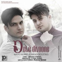 Majid-Nemati-Mehdi-Roustaei-Dele-Divoone