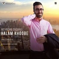 Mehrdad-Pashaei-Halam-Khoobe