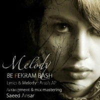Melody-Be-Fekram-Bash
