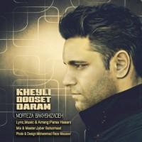 Morteza-Bakhshizadeh-Kheili-Dooset-Daram