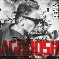 Shadmehr-Aghili-Aghoosh-Remix