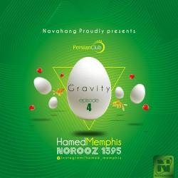 Hamed Memphis – Gravity (Episode 4)