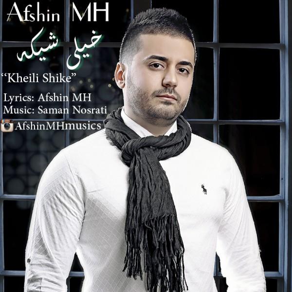 Afshin MH - Kheili Shike
