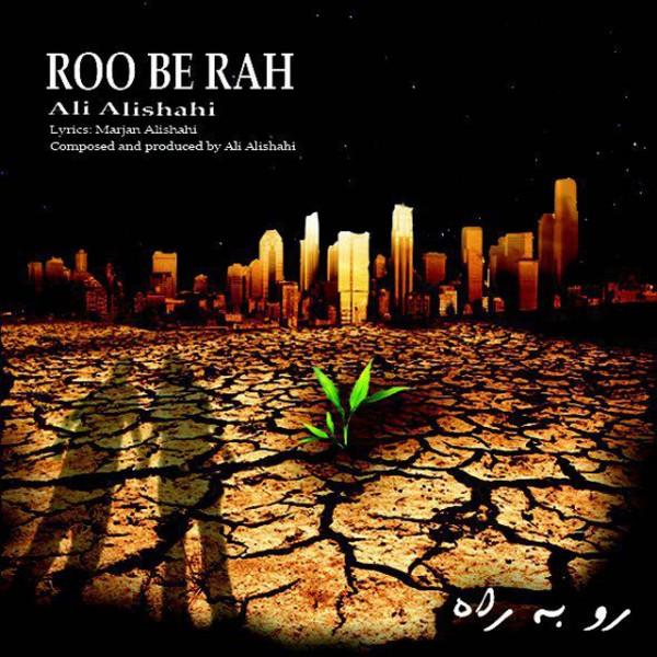 Ali Alishahi - Roo Be Rah