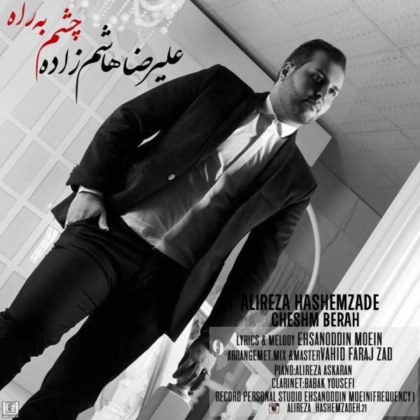 Ali Reza Hashemzade - Cheshm Be Rah