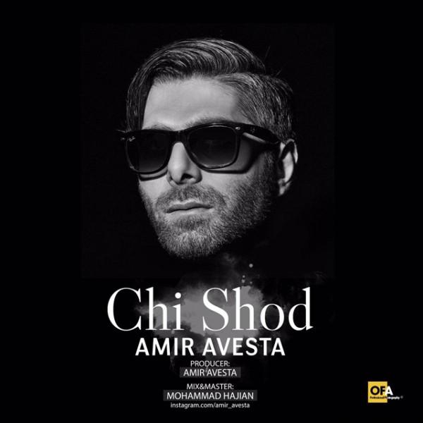 Amir Avesta - Chi Shod