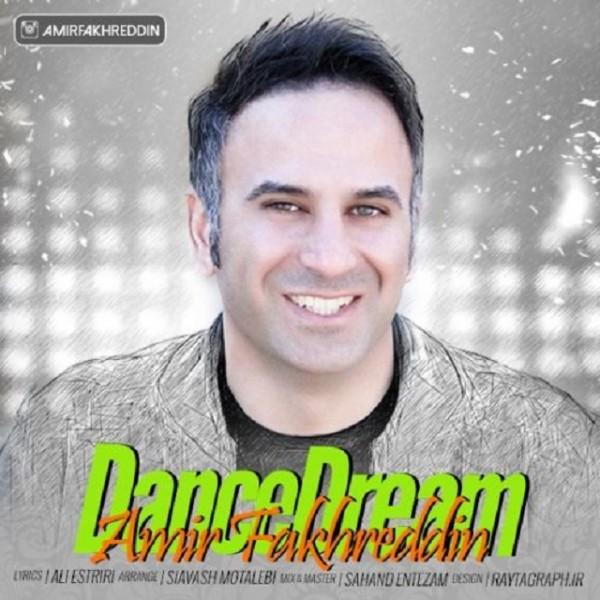Amir Fakhreddin - Dance Dream