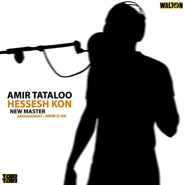 Amir Tataloo - Hessesh Kon (New Master)