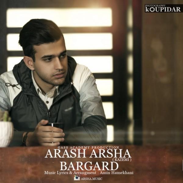 Arash Arsha (Kazemi) - Bargard