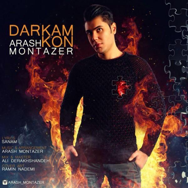 Arash Montazer - Darkam Kon