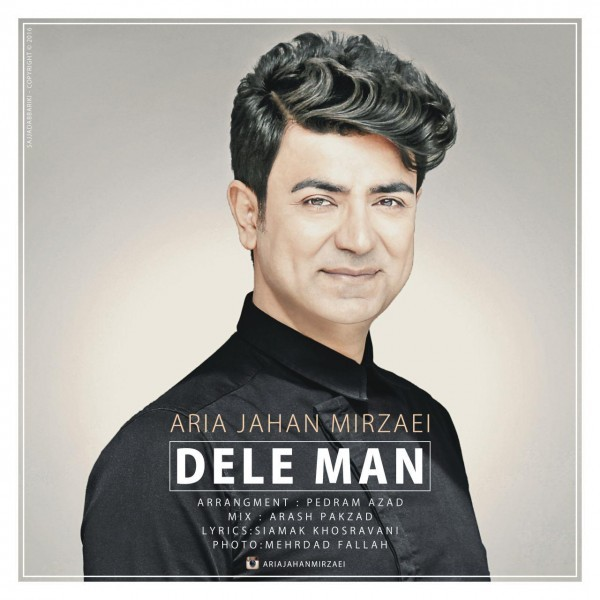 Aria Jahan Mirzaei - Dele Man (New Version)