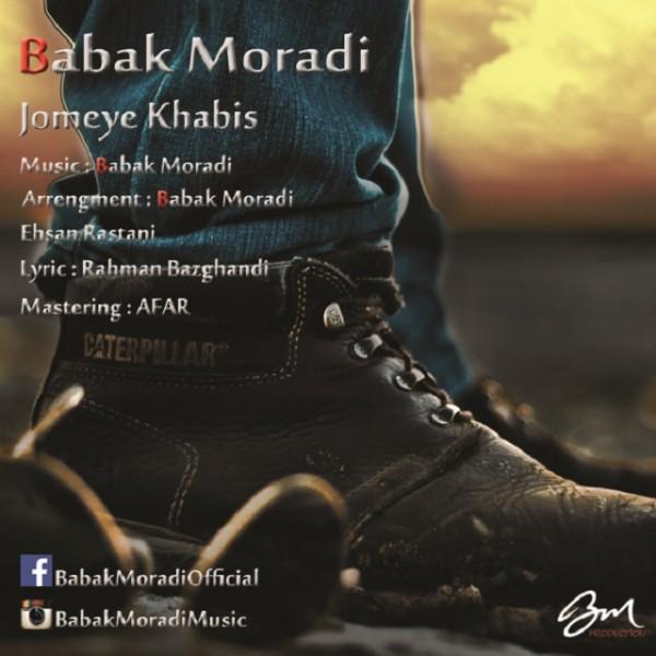Babak Moradi - Jomeye Khabis