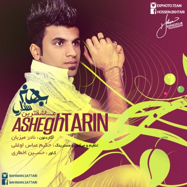 Bahman Sattari - Asheghtarin
