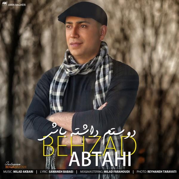 Behzad Abtahi - Dostam Dashte Bash