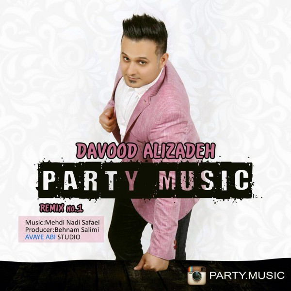 Davood Alizadeh - Party Music