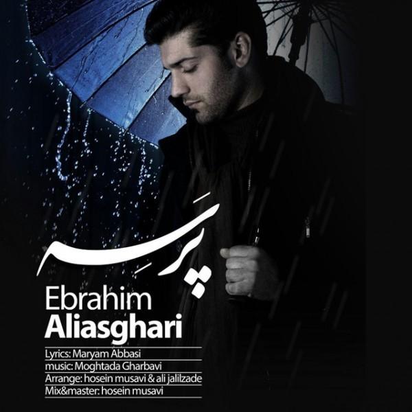 Ebrahim Aliasghari - Parseh