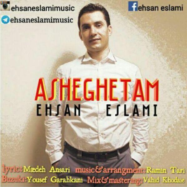 Ehsan Eslami - Asheghetam