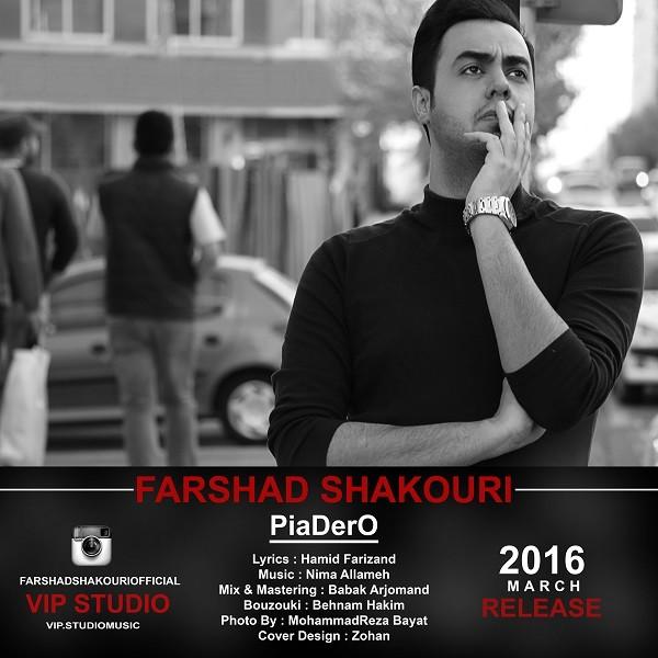 Farshad Shakoori - Piadero