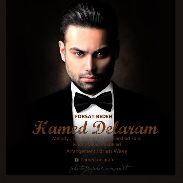 Hamed Delaram - Forsat Bedeh