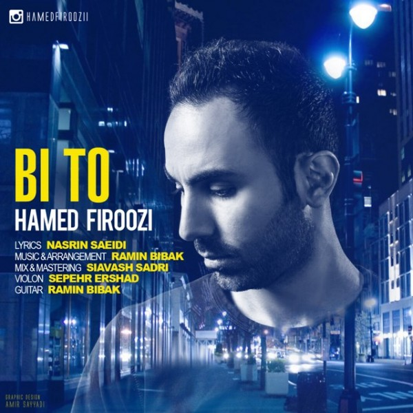Hamed Firoozi - Bi To