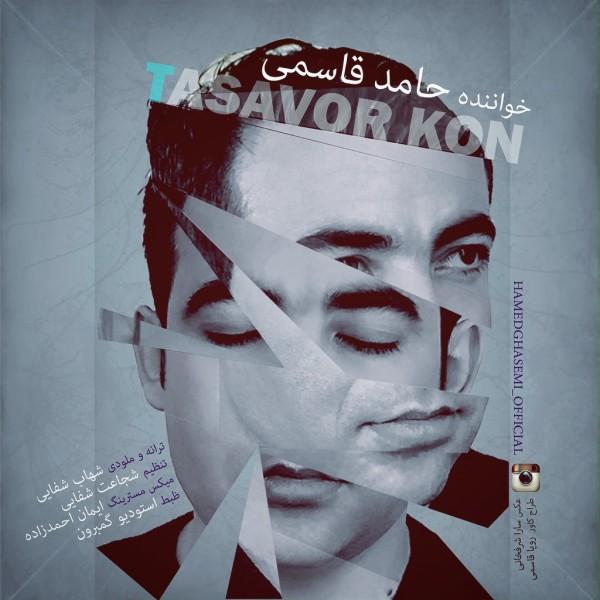 Hamed Ghasemi - Tasavvor Kon