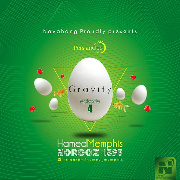 Hamed Memphis - Gravity (Episode 4)