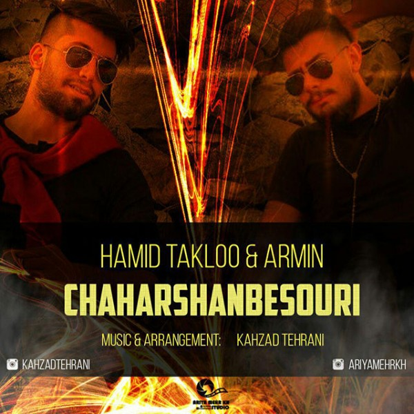 Hamid Takloo & Armin - Chaharshanbe Souri