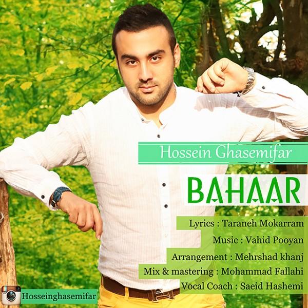 Hossein Ghasemifar - Bahaar