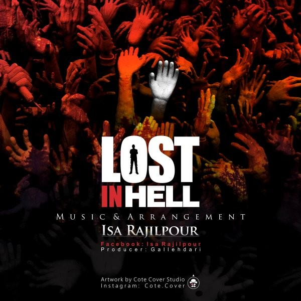 Isa Rajilpour - Lost In Hell