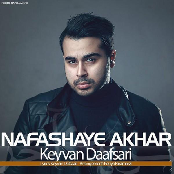 Keyvan Daafsari - Nafashaye Akhar