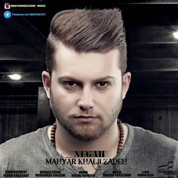 Mahyar Khalilzadeh - Negah