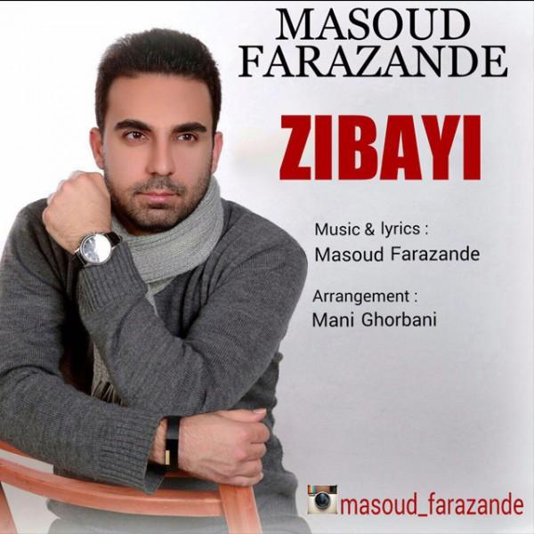 Masoud Farazande - Zibayi