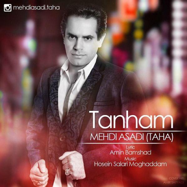 Mehdi Asadi - Tanham