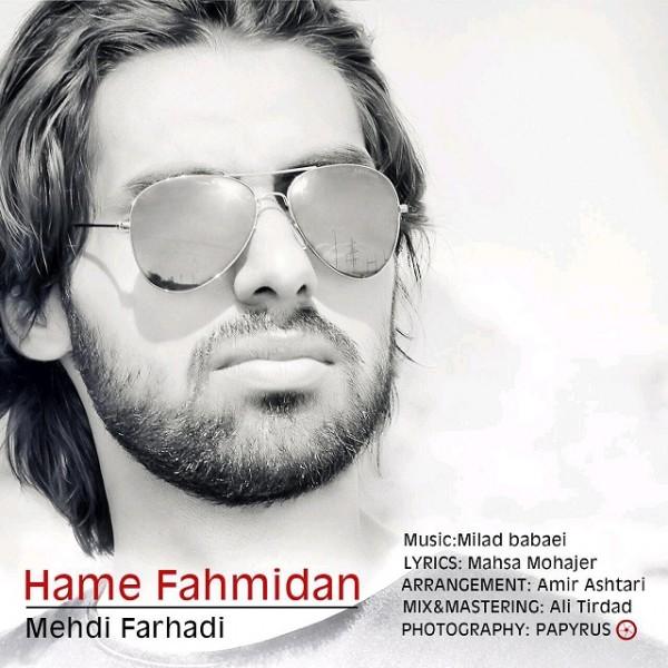 Mehdi Farhadi - Hame Fahmidan