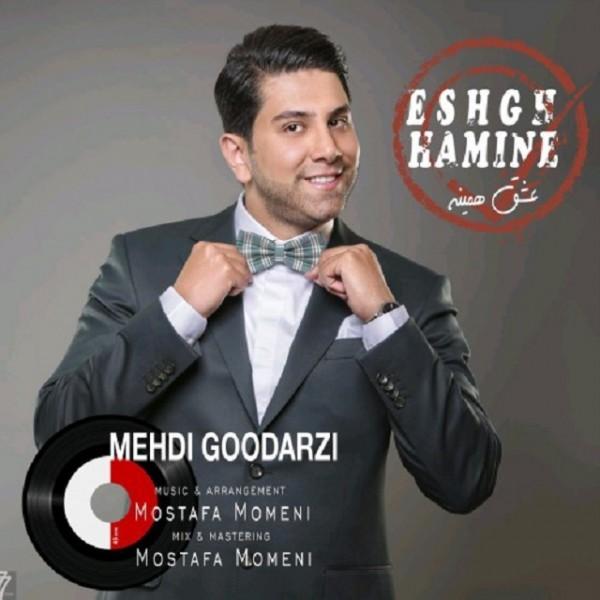 Mehdi Godarzi - Eshgh Hamine