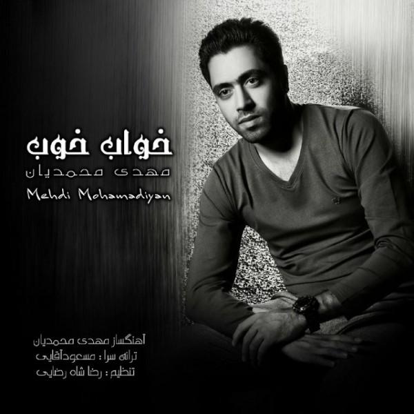Mehdi Mohamadiyan - Khabe Khob