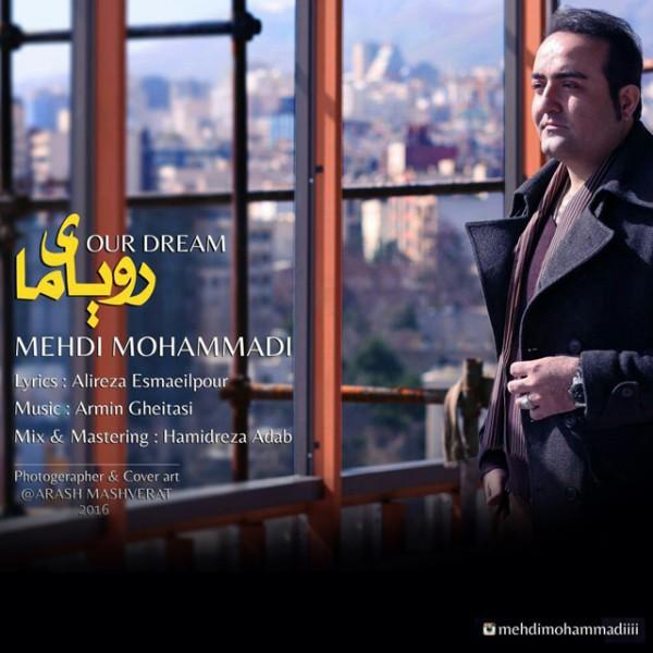 Mehdi Mohammadi - Royaye Ma