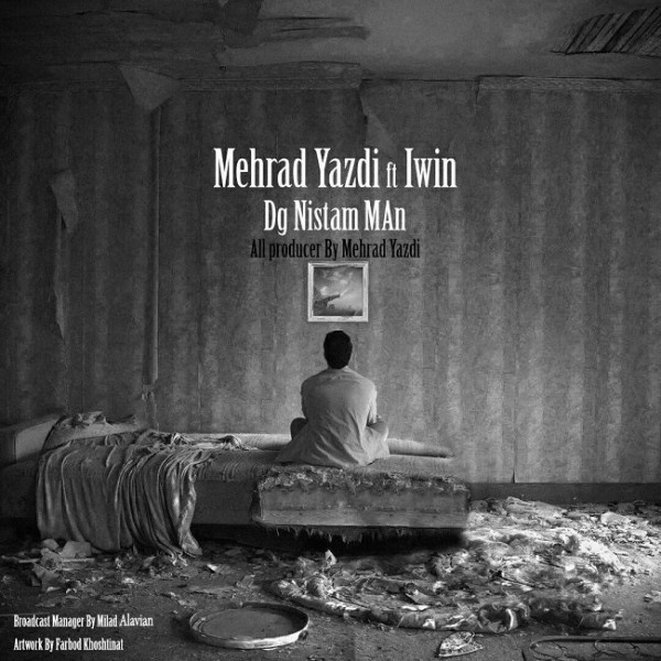 Mehrad Yazdi - Dige Nistam Man (Ft Iwin)