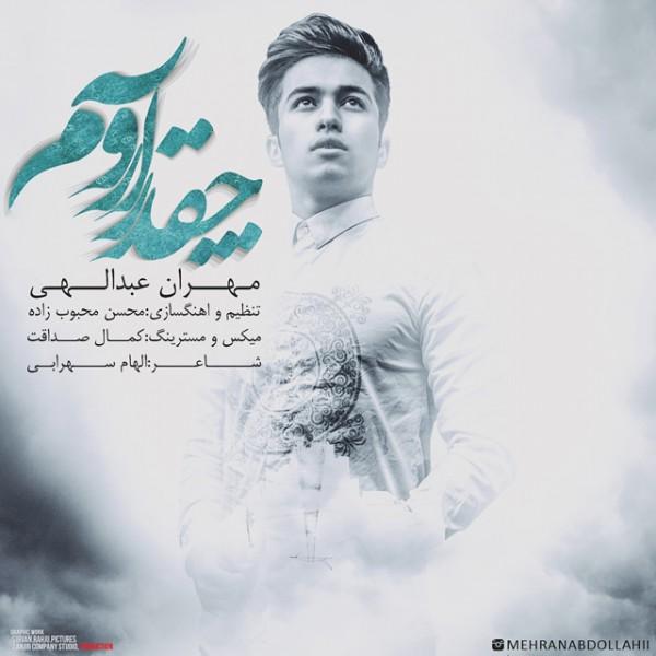 Mehran Abdollahi - Cheghadr Aroome