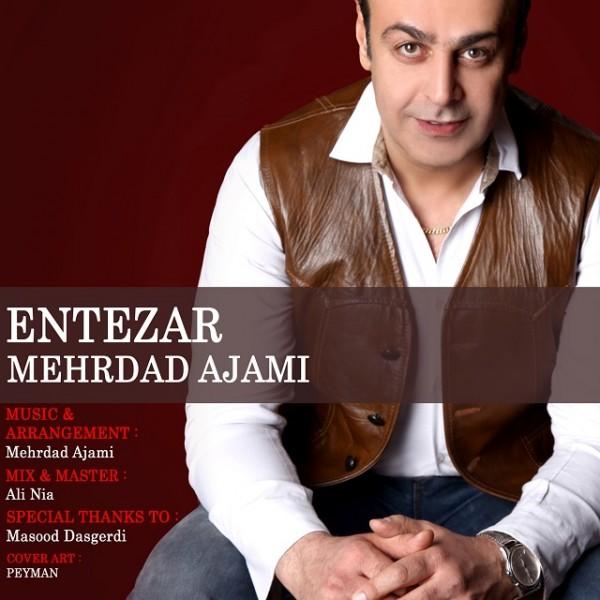 Mehrdad Ajami - Entezar