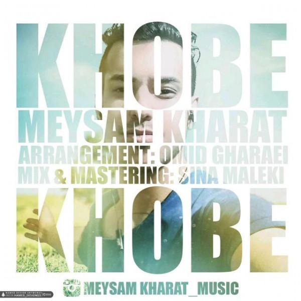 Meysam Kharat - Khobe