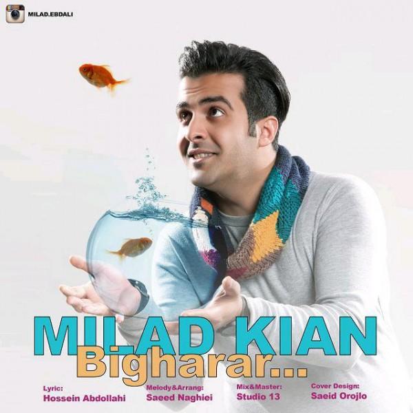 Milad Kian - Bigharar