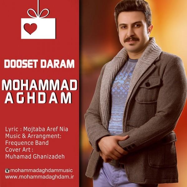 Mohammad Aghdam - Dooset Daram