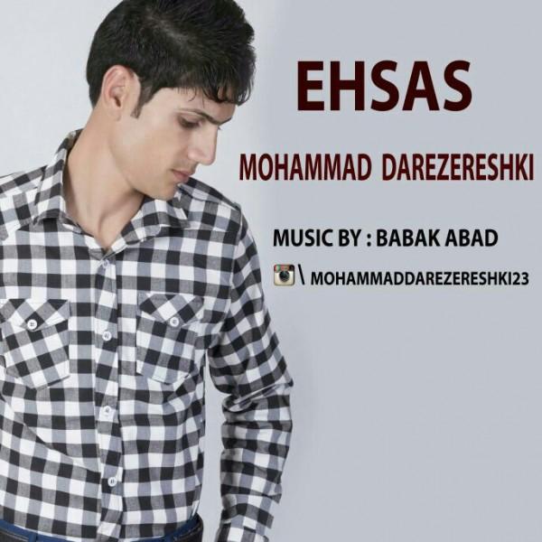 Mohammad DareZereshki - Ehsas